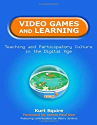 Video Games and Learning: Teaching Participatory Culture in the Digital Age (Technology, Education - Connections (The TEC Series))