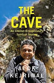 The Cave: An Internet Entrepreneur's Spiritual Journey