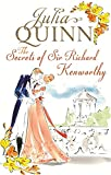 The Secrets of Sir Richard Kenworthy: Number 4 in series (Smythe-Smith Quartet)