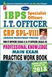 "KIRAN'S IBPS ""SO"" I.T. OFFICER CRP SPL- VIII PROFESSIONAL KNOWLEDGE MAIN EXAM PWB - ENGLISH"