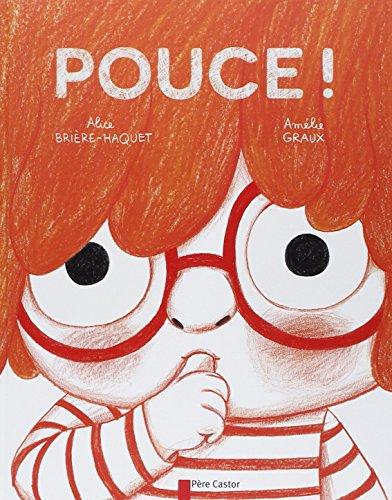 Pouce ! par Amelie Graux