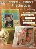 Trinkets, Textures & Techniques for Scrapbooking (Design Originals) by Suzanne McNeill Czt (2005-01-06)