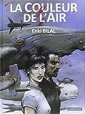 couleur de l'air (La) | Bilal, Enki (1951-....). Auteur