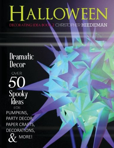 Halloween Decorating Idea Book 2: Halloween Decorating Idea Book 2