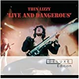 Live and Dangerous (Deluxe Edition)
