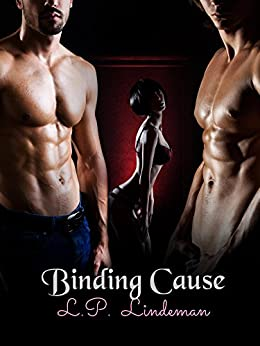 "Binding Cause ""Binding Cause Series Book 1"" by [Lindeman, L.P.]"