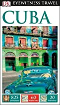 DK Eyewitness Travel Guide: Cuba (Eyewitness Travel Guides)