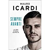 Sempre avanti: La mia storia segreta (Italian Edition)