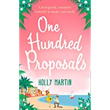 One Hundred Proposals: A feel-good, romantic comedy to make you smile