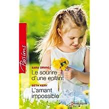 Le sourire d'une enfant - L'amant impossible