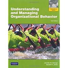 Understanding and Managing Organizational Behavior with MyManagementLab by Jennifer M George (2011-04-27)