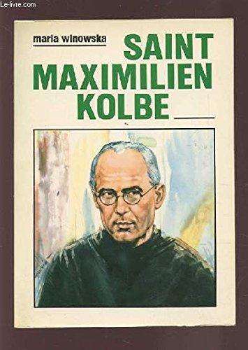 Saint Maximilien Kolbe par Maria Winowska