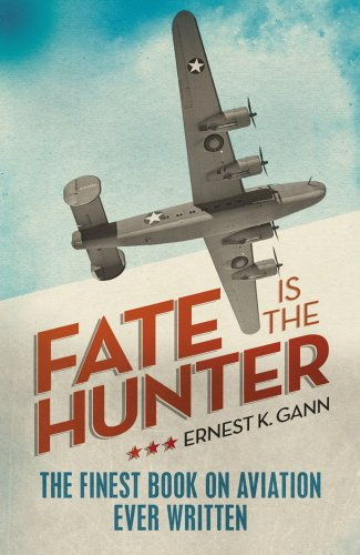 Fate is the Hunter by Ernest K. Gann
