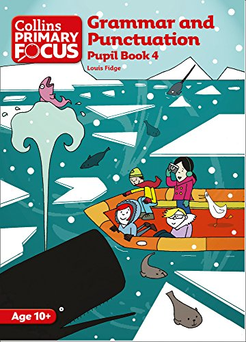 Collins Primary Focus – Grammar and Punctuation: Pupil Book 4