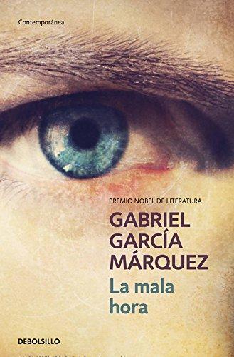 La mala hora (CONTEMPORANEA, Band 26201)