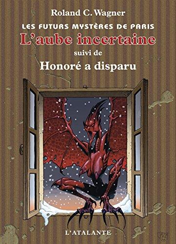 L'Aube incertaine: Les Futurs mystères de Paris, T4