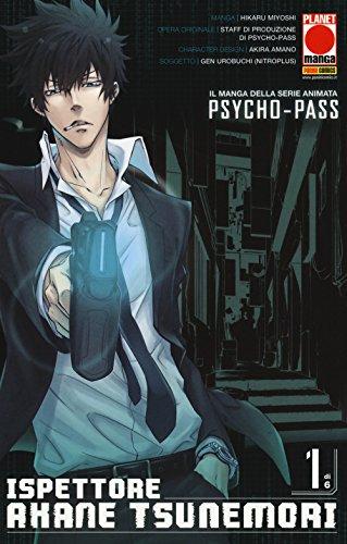 Psycho-Pass. Ispettore Akane Tsunemori: 1
