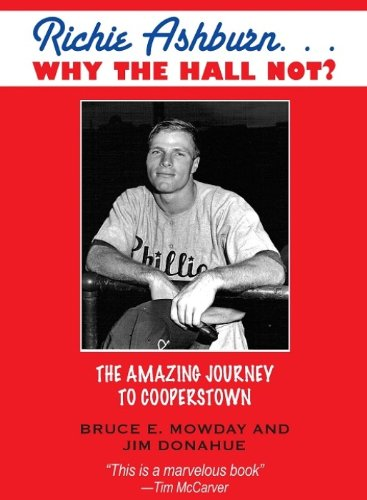 Richie Ashburn: Why The Hall Not?: and the Amazing Journey to Cooperstown (English Edition)