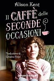 Il caffè delle seconde occasioni (Hope Springs Vol. 1)