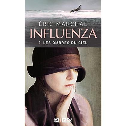 Influenza tome 1 - Les ombres du ciel