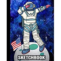 """SKETCHBOOK: Dabbing Astronaut/First Steps On The Moon 1969/50th Anniversary/USA Flag/Art Blank Paper Drawing Pad/Scrap Book/8.5""""x 11"""" A4/Sketching ... Kids School Supplies/Student Teacher/Doodling"""