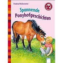 Der Bücherbär: Kleine Geschichten: Spannende Ponyhofgeschichten