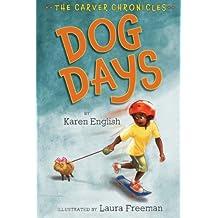 Dog Days (The Carver Chronicles)