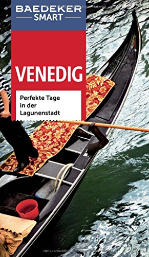 Preisvergleich Produktbild Baedeker SMART Reiseführer Venedig: Perfekte Tage in der Lagunenstadt