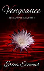 Vengeance (The Captive Series, Book 6) (English Edition)