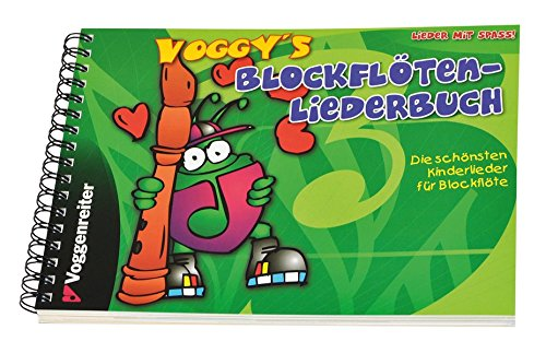 Voggy's Blockflöten-Liederbuch - Anfänger-musik-bücher Für Flöte