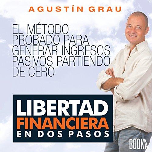 libertad-financiera-en-dos-pasos-financial-freedom-in-two-steps