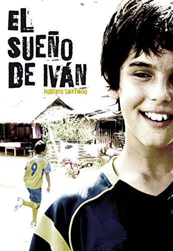 El sueño de Iván por Roberto Santiago