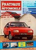 PRATIQUE DE L'AUTOMOBILE (LE) [No 2] du 01/11/1983 - NOUVELLE CITROEN BX DIESEL 65 CH - SPECIAL ACCESSOIRES - VOTRE INSTALLATION RADIO - PREPAREZ VOTRE VOITURE POUR L'HIVER