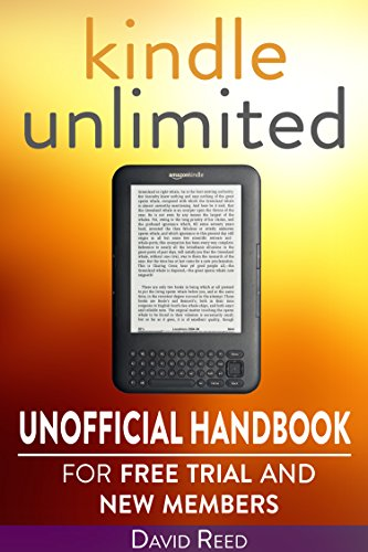 Kindle Unlimited: Unofficial Handbook for Free Trial and New ...