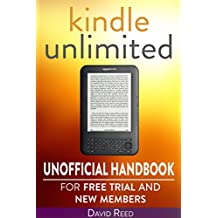 Kindle Unlimited: Unofficial Handbook for Free Trial and New Members (English Edition)