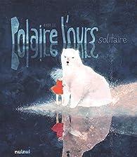 Polaire l'ours solitaire par Khoa Lê