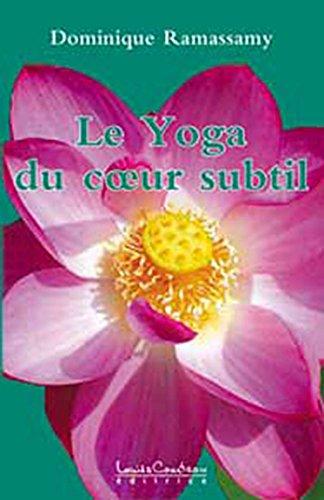 Le Yoga du cœur subtil