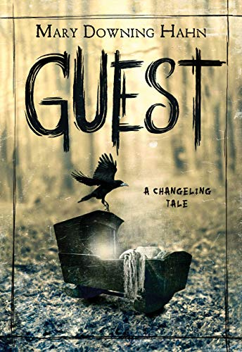 Guest: A Changeling Tale (English Edition)
