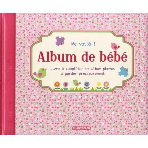 Album de bébé Me voilà ! (fille)