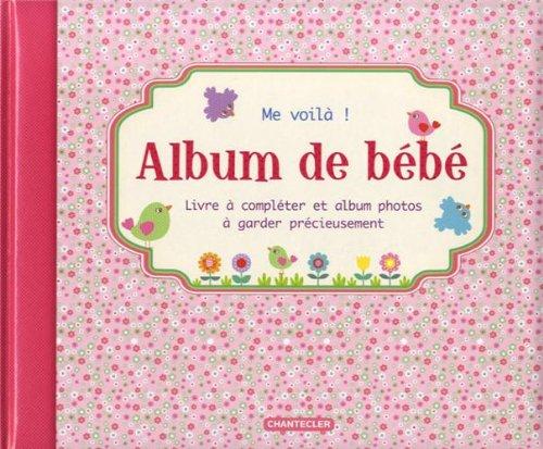 Télécharger Album de bébé Me voilà ! (fille) PDF Fichier