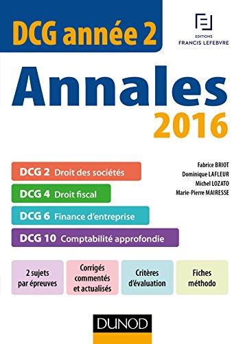 DCG Année 2 - Annales 2016 - DCG 2 - DCG 4 - DCG 6 - DCG 10
