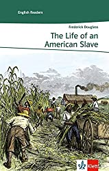 The Life of an American Slave: Englische Lektüre für das 5. Lernjahr. Gekürzt, mit Annotationen (Klett English Readers)