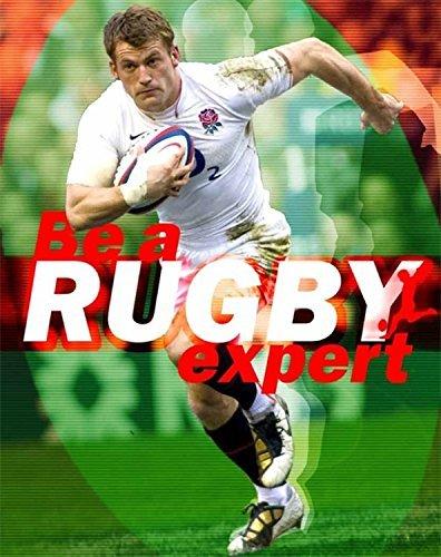 Téléchargement EPUB Livre Be a Rugby Expert (Instant Expert