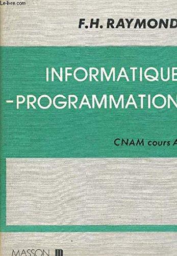 Programmation: Outils Algebriques.Cnam Cours B par Raymond