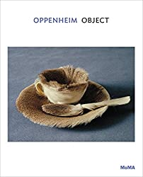 Oppenheim: Object (MoMA One on One Series)