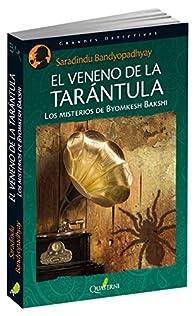 El veneno de la tarántula. Los misterios de Byomkesh Bakshi par Sharandindu Bandyopadhyay