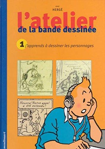 J'apprends à dessiner les personnages par Hergé