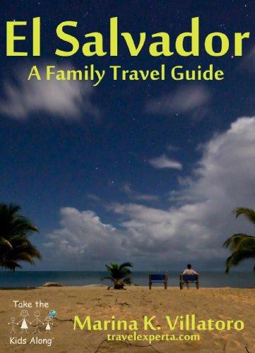 El Salvador - Guía Para Viajeros por Marina K. Villatoro