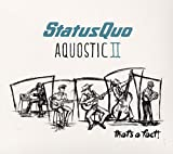 Status Quo: Aquostic II-That'S a Fact! (Deluxe Edition) (Audio CD)
