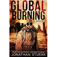 Global Burning: A Post-Apocalyptic Novel (English Edition)